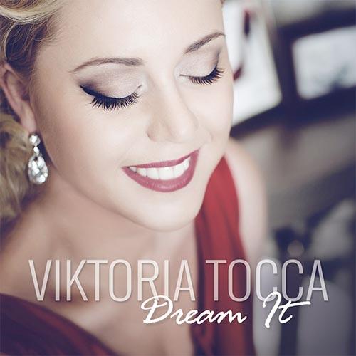 Viktoria Tocca - Dream It